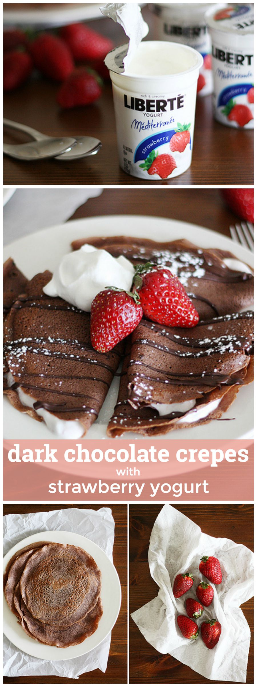Dark Chocolate Crepes with Strawberry Yogurt -- the perfect pairing for a decadent breakfast or sweet dessert. girlversusdough.com @girlversusdough
