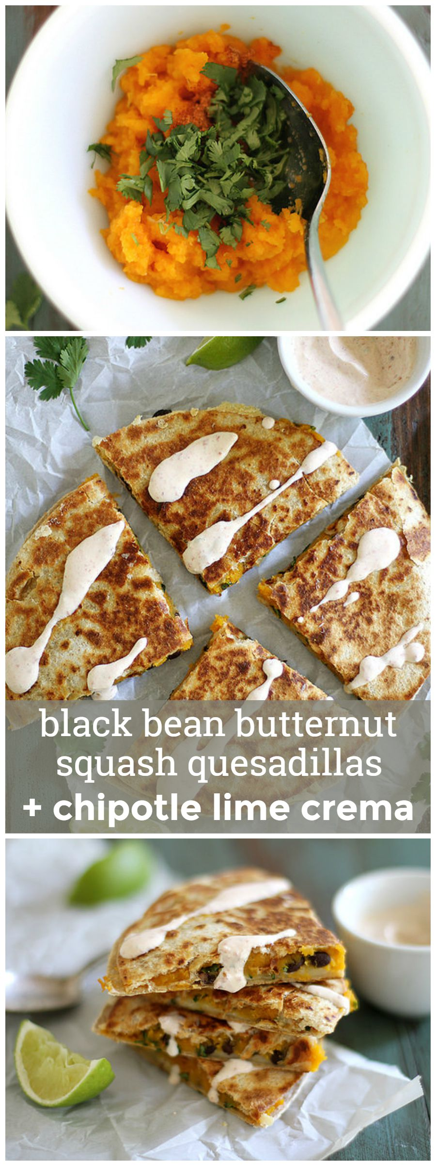 Black Bean Butternut Squash Quesadillas with Chipotle Lime Crema -- Make this easy recipe and never eat boring quesadillas again. girlversusdough.com @girlversusdough