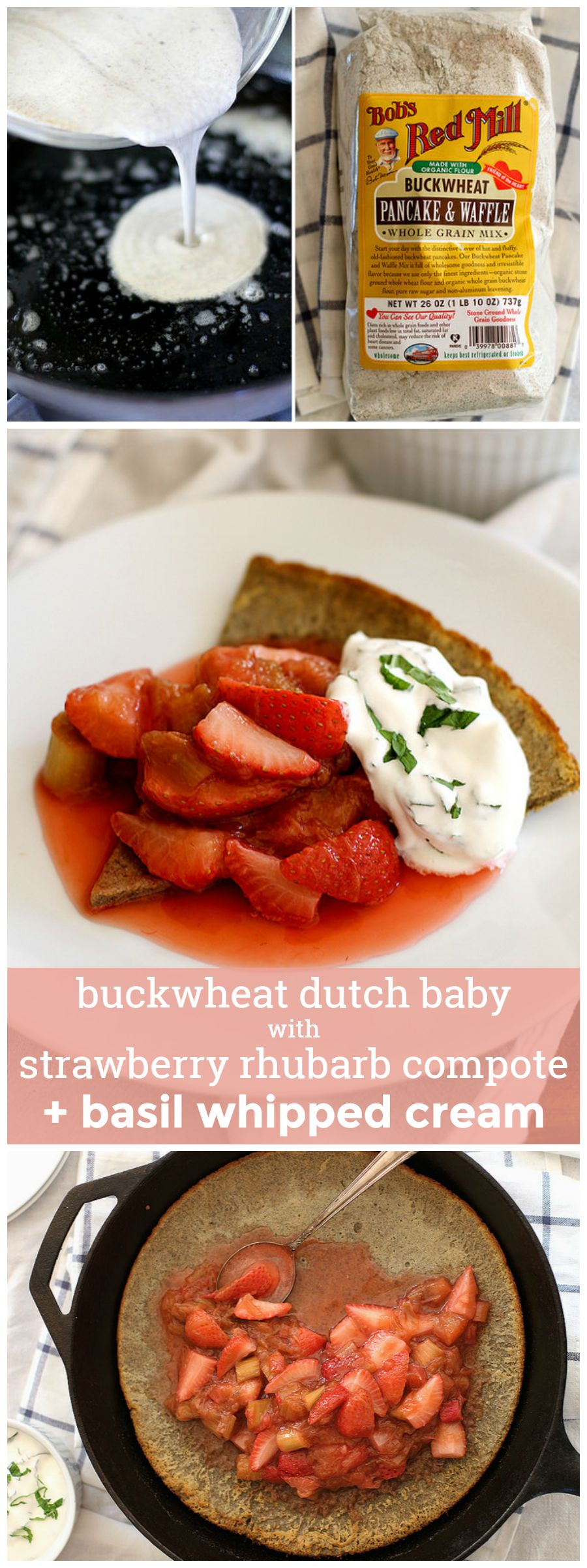 Buckwheat Dutch Baby with Strawberry Rhubarb Compote and Basil Whipped Cream -- perfect for weekend brunch. girlversusdough.com @girlversusdough