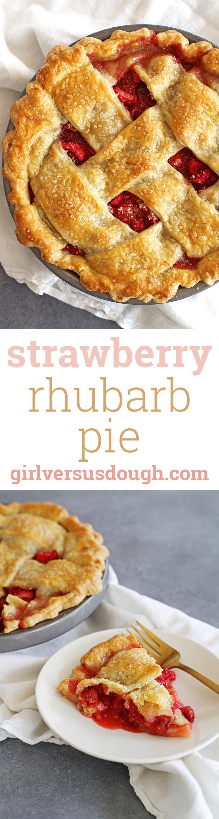Strawberry Rhubarb Pie -- Tangy, tart, sweet strawberry rhubarb filling with a sugar-sparkled all-butter lattice pie crust. girlversusdough.com @girlversusdough