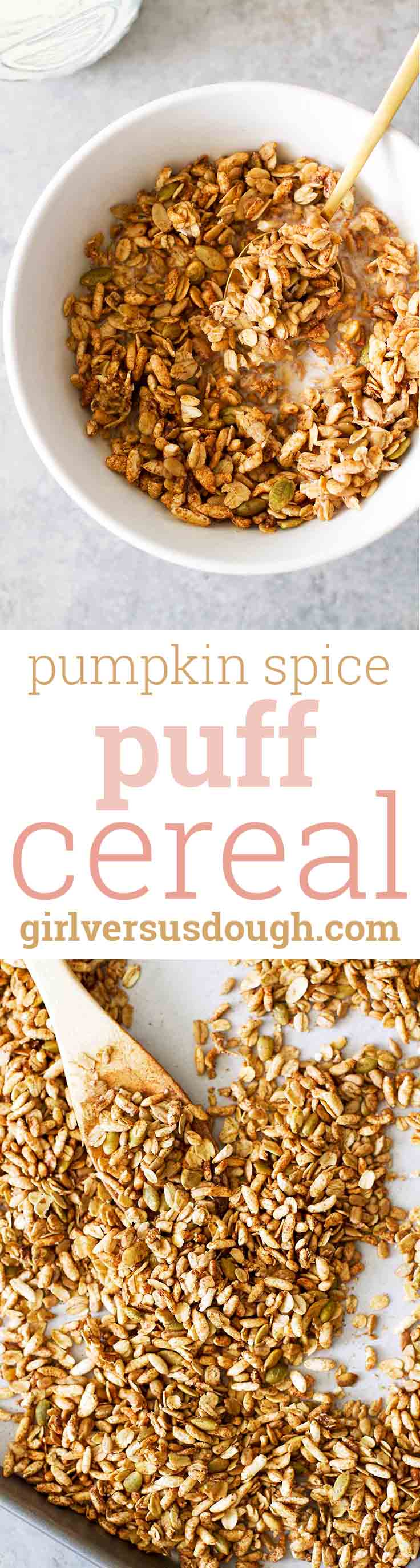 Pumpkin Spice Puff Cereal -- Puffed rice cereal, hearty oats, pumpkin seeds and pumpkin spice make this homemade cereal a delicious breakfast or snack for the fall. girlversusdough.com @girlversusdough