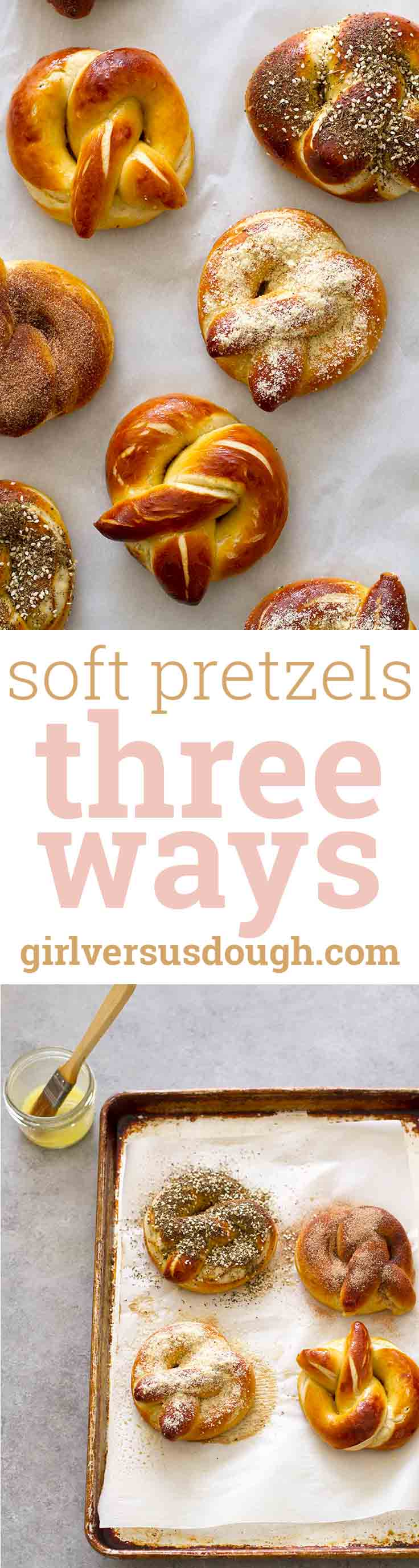 Homemade Soft Pretzels, Three Ways -- topped with cinnamon sugar, garlic Parmesan or za'atar sesame, these soft and buttery pretzels are the perfect snack or game day food. girlversusdough.com @girlversusdough