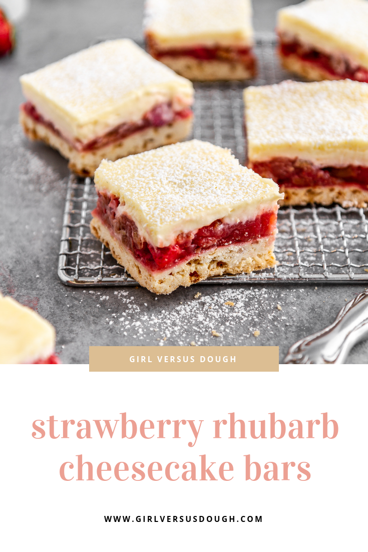 Strawberry Rhubarb Cheesecake Bars -- a triple-layered dessert bar recipe with a shortbread-like crust, sweet-tart fruit filling and a creamy cheesecake topping. The perfect springtime treat! @girlversusdough #girlversusdough #Easterdessert #springdessert